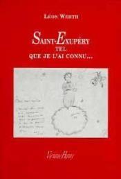 Saint-Exupéry tel que je l'ai connu - Couverture - Format classique