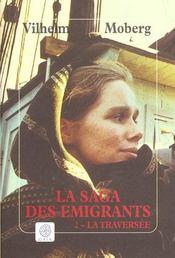 La Saga Des Emigrants T.2 La Traversee - Intérieur - Format classique