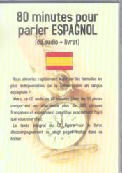 80 Minutes Pour Parler Espagnol - Couverture - Format classique