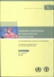 Combined compendium of food additive specifications joint fao who expert committee on food additives - Couverture - Format classique