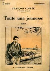 Toute Une Jeunesse. Collection : Select Collection N° 251 - Couverture - Format classique