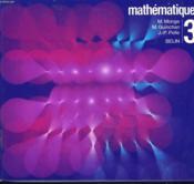 Mathematiques 3. Classe De Troisieme. - Couverture - Format classique