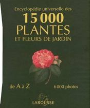 encyclopedie universelle des 15000 plantes et fleurs de jardin christopher brickell. Black Bedroom Furniture Sets. Home Design Ideas