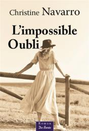 L'impossible oubli  - Christine Navarro
