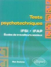 Tests psychotechniques ; ifsi, ifap et écoles de travailleurs sociaux - Intérieur - Format classique