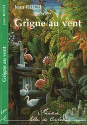 Grigne Au Vent - Couverture - Format classique