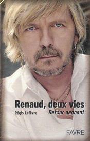 Renaud Deux Vies - Intérieur - Format classique
