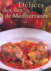 Delices Des Iles De Mediterranee - Intérieur - Format classique