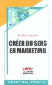 Creer Du Sens En Marketing. Vade-Mecum - Intérieur - Format classique