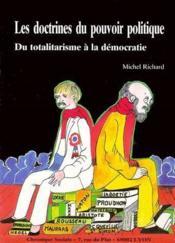 Les doctrines du pouvoir politique ; du totalitarisme à la démocratie - Couverture - Format classique