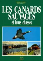 Les canards sauvages et leurs chasses - Couverture - Format classique