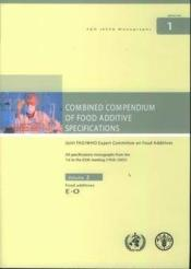Combined compendium of food additives specifications joint fao who expert committee on food additive - Couverture - Format classique
