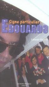 Signe particulier : Edouardo - Intérieur - Format classique