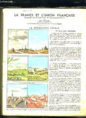 La France Et L Union Francaise. Geographie Pour Le Cours Moyen De L Enseignement Primaire. - Couverture - Format classique
