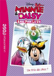Minnie & Daisy, amies pour la vie t.2 ; un trio de choc ! - Couverture - Format classique