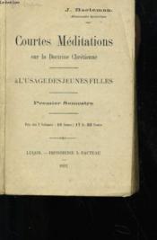 Courtes Meditations Sur Le Doctrine Chretienne - Couverture - Format classique