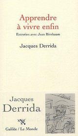 Apprendre à vivre enfin ; entretien avec Jean Birnbaum - Intérieur - Format classique
