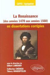 La Renaissance (Des Annees 1470 Aux Annees 1560) En Dissertations Corrigees Capes/Agregation - Intérieur - Format classique
