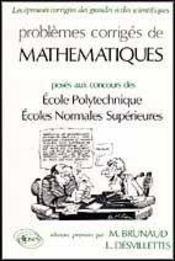 Problemes Corriges De Mathematiques Polytechnique E.N.S.Ulm Et Lyon 1990 - Intérieur - Format classique
