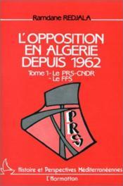 L'opposition en Algérie depuis 1962 t.1 - Couverture - Format classique