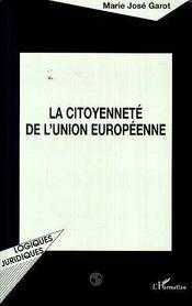 La Citoyennete De L'Union Europeenne - Intérieur - Format classique