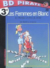 Les Femmes En Blanc Pirate T.20 ; Je Panse Donc Je Suis - Intérieur - Format classique