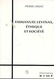 Emmanuel Levinas,Ethique Et Societe - Couverture - Format classique