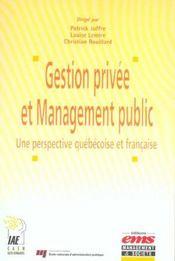 Gestion Prive Et Management Public Une Perspective Quebecoise Et Francaise - Intérieur - Format classique