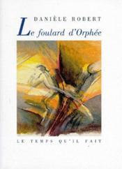 Le foulard d'Orphée - Couverture - Format classique