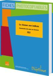 Duplimat ; Ce2 ; La Chasse Aux Indices - Couverture - Format classique