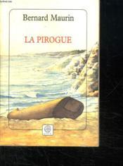 La Pirogue - Couverture - Format classique