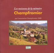 Champfromier ; les moissons de la mémoire - Couverture - Format classique