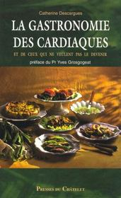 Vente  La Gastronomie Des Cardiaques  - Catherine Descargues
