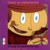 Charly Au Supermarche Francais Italien - Couverture - Format classique