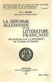 La Réforme allemande et la littérature française: recherches sur la notoriété de Luther en France. [Thèse de doctorat d'université]. - Intérieur - Format classique