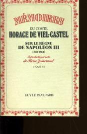 Memoires Du Comte Horace De Viel Castel Sur Le Regne De Napoleon Iii. Tome 2. - Couverture - Format classique