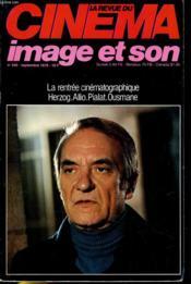 Revue De Cinema - Image Et Son N° 342 - Le Rentree Cinematographique - Herzog - Allio - Pialat - Ousmane - Couverture - Format classique