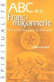 Abc De La Franc-Maconnerie - Intérieur - Format classique