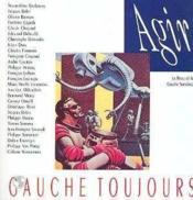Agir Gauche Toujours - Couverture - Format classique