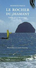 Le Rocher Du Diamant ; Lettres De La Martinique - Intérieur - Format classique