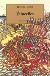 Rivages Fantasy ; La Roue Du Temps ; Etincelles - Intérieur - Format classique