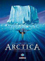 Arctica t.1 ; dix mille ans sous les glaces - Intérieur - Format classique