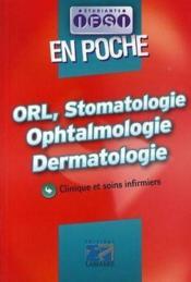 ORL, stomatologie, ophtalmologie, dermatologie - Couverture - Format classique