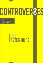 Controverses N.4 ; Les Alterjuifs - Intérieur - Format classique