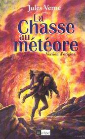 La Chasse Au Meteore - Intérieur - Format classique