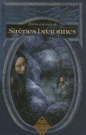 Petites histoires de sirènes bretonnes - Couverture - Format classique