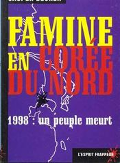 La Famine En Coree Du Nord - Intérieur - Format classique
