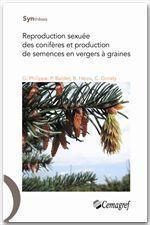 Reproduction sexuée des conifères et production de semences en vergers à graines - Couverture - Format classique