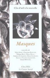 Clin d'oeil a la nouvelle : masques - Intérieur - Format classique