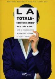 La totale communication - Couverture - Format classique